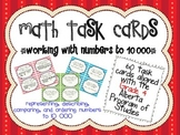 Place Value and Comparing Numbers to 10 000 Task Cards - A