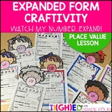 Place Value and Expanded Form Lesson Plan and No Prep Craftivity!
