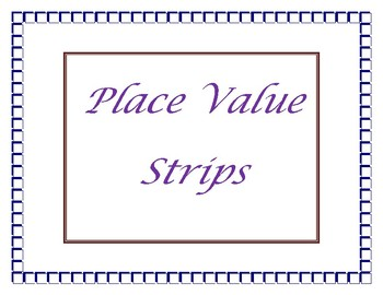 Place Value Strips for Expanded Notation 1 - 999,999