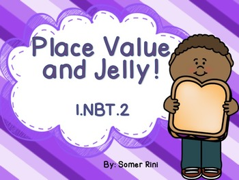 Place Value and Jelly!