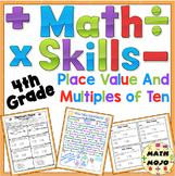 4th Grade Place Value and Multiples of Ten: 4th Grade Math Activities Pack