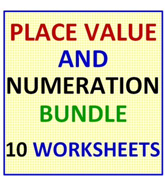 Place Value and Numeration Bundle - 1O Worksheets