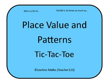 Place Value and Patterns Tic-Tac-Toe