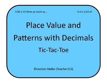 Place Value and Patterns with Decimals Tic-Tac-Toe