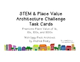 Place Value and STEM Architecture Challenge