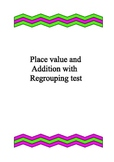Place Value and addition with regrouping test