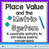 Place Value and the Metric System [Concrete Introduction t