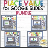 Place Value for Google Slides Math BUNDLE