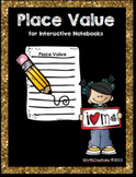 Place Value for Interactive Notebooks