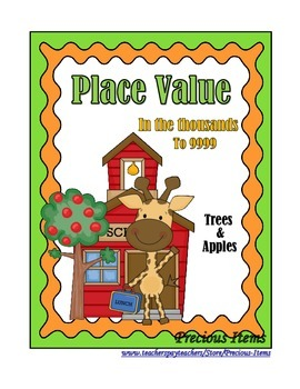 Place Value in the Thousands - Apples and Trees