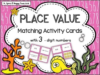 Place Value matching cards activity / game with three digi