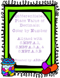 Place Value of Decimals Differentiated Color by Number