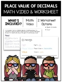 Place Value of Decimals Math Video and Worksheet
