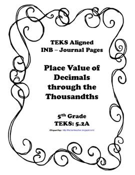 Place Value of Decimals through the Thousandths INB TEKS 5.2A