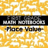 Math Notebooks: First Grade Place Value