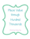 Place Value through Hundred Thousands