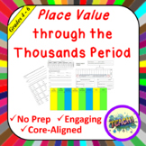 Place Value through the Thousands Period