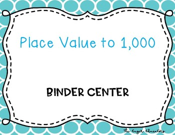 Place Value to 1,000 Binder Center