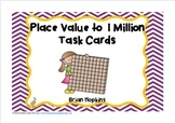Place Value to 1 Million Task Card Bundle