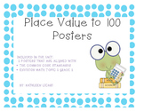 Place Value to 100 Posters *Common Core Aligned*