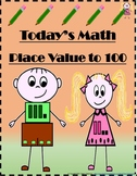 Place Value to 100 - Today's Math - Practice Worksheets