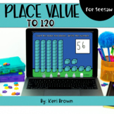 Place Value to 120 | Seesaw Activity