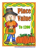 Place Value to 1200 - Scarecrows and Pumpkins