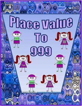Hundred, Tens, and Ones - Place Value to 999 Worksheets
