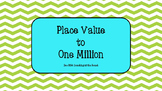 Place Value to One Million