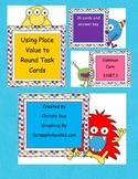 Place Value to Round Number Sense Test Prep Task Cards- Grade 3