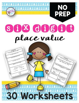 Place Value to Six Digits