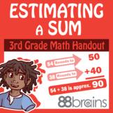 Place Value to Thousands: Estimate a Sum pgs. 35 - 36 (CCSS)