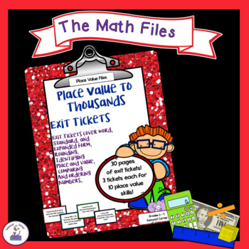 Place Value to Thousands Exit Tickets