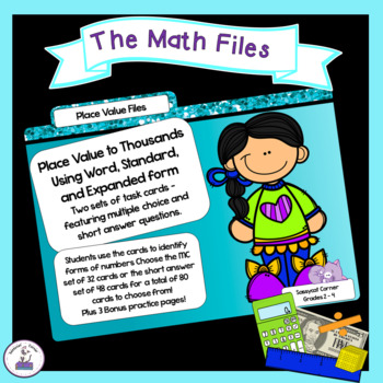 Place Value to Thousands - Standard, Word, and Expanded Form Task Cards