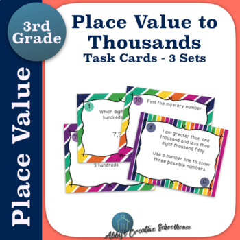 Place Value to Thousands Task Cards - 3 Sets