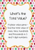Place Value to Thousands - What's the Total Value?