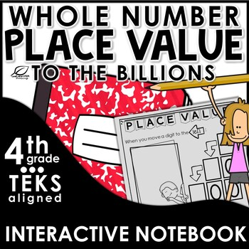 Place Value to the Billions Place Interactive Notebook Set