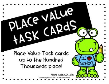 Place Value to the Hundred Thousands Task Cards