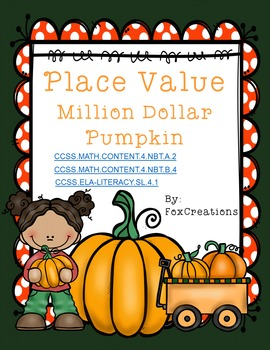 Place Value to the Million with Million Dollar Pumpkin
