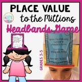 Place Value to the Millions - Headbands Game