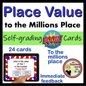 Place Value to the Millions Place - BOOM Cards! (24 Digital Task Cards)