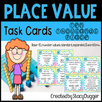 Place Value to the Ten Thousands Place Task Cards