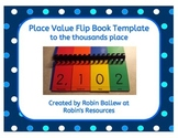 Place Value to the Thousands place - flip book template