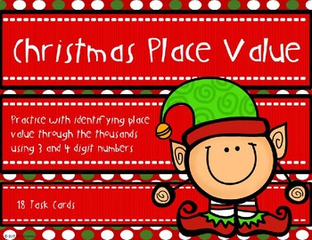 Place Value with 3 and 4 Digit Numbers {Christmas Theme}