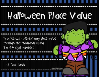 Place Value with 3 and 4 Digit Numbers {Halloween Theme}