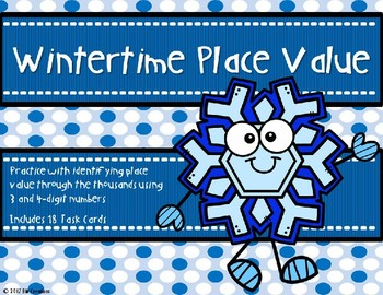 Place Value with 3 and 4 Digit Numbers {Winter Theme}