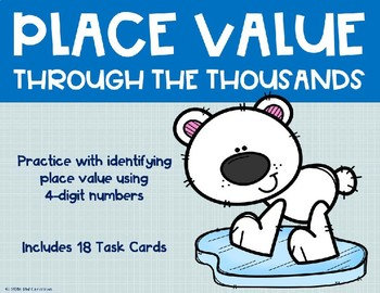 Place Value with 4 Digit Numbers {Polar Bear}