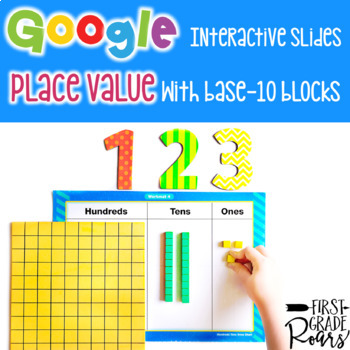 Place Value with Base 10 ~ For Google Drive & Google Classroom