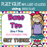 Place Value with Base 10 Expanded Form Using Google Slides & Google Classroom