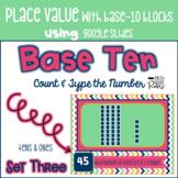 Place Value with Base 10 Using Google Slides & Google Classroom